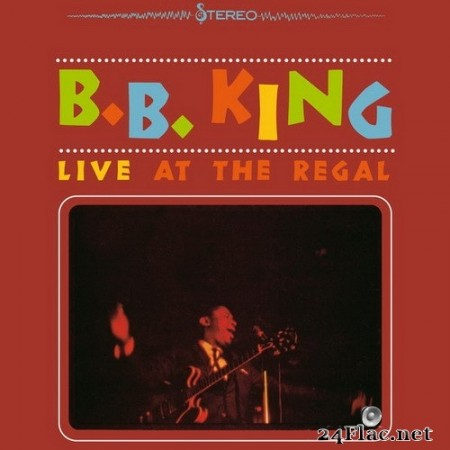 B.B. King - Live At The Regal (1965/2015) Hi-Res