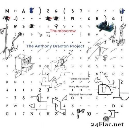 Thumbscrew (Tomas Fujiwara,Mary Halvorson, Michael Formanek) - The Anthony Braxton Project (2020) Hi-Res