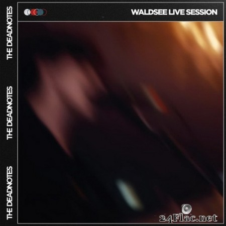 The Deadnotes - Waldsee Live Session (2020) Hi-Res