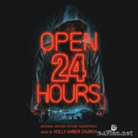 Holly Amber Church - Open 24 Hours: Original Motion Picture Soundtrack (2020) Hi-Res