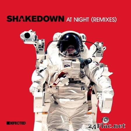 Shakedown - At Night (Remixes) [Defected (DFTD050D2)] (2018) FLAC (tracks)