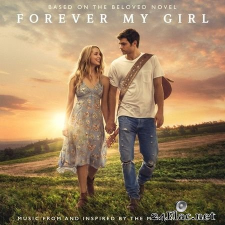 VA - Forever My Girl (Music From And Inspired By The Motion Picture) (2018) FLAC
