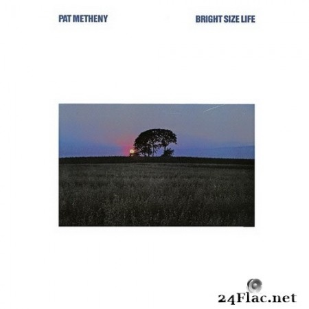 Pat Metheny - Bright Size Life (2020) Hi-Res