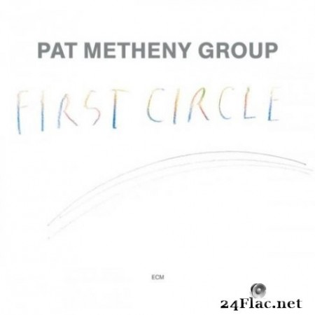 Pat Metheny Group - First Circle (Remastered) (2020) Hi-Res