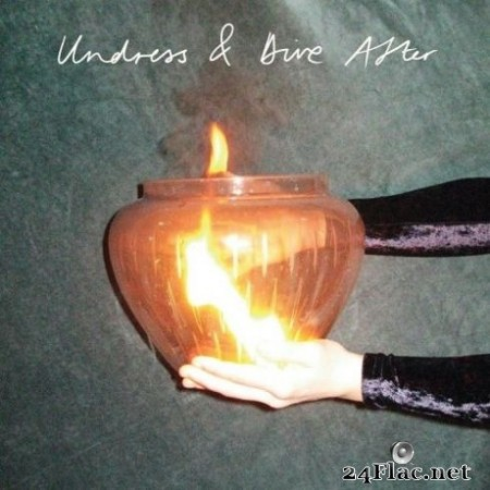 Martha Rose - Undress & Dive After (2020) FLAC