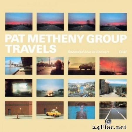 Pat Metheny Group - Travels (Remastered) (2020) Hi-Res