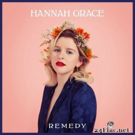 Hannah Grace - Remedy (2020) FLAC