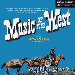 The Winchester Chorale - Music of the West (2020) FLAC