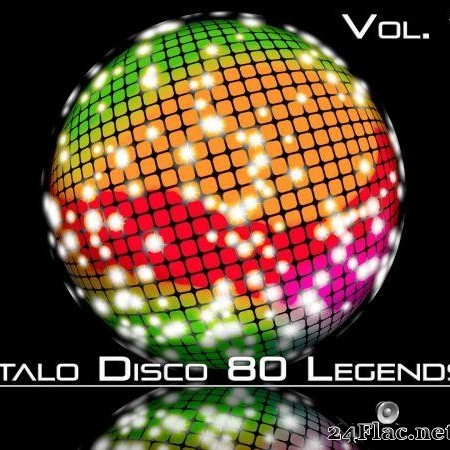 VA - Italo Disco 80 Legends, Vol. 1 (2020) [FLAC (tracks)]