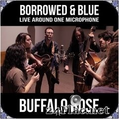 Buffalo Rose - Borrowed & Blue: Live Around One Microphone (2020) FLAC
