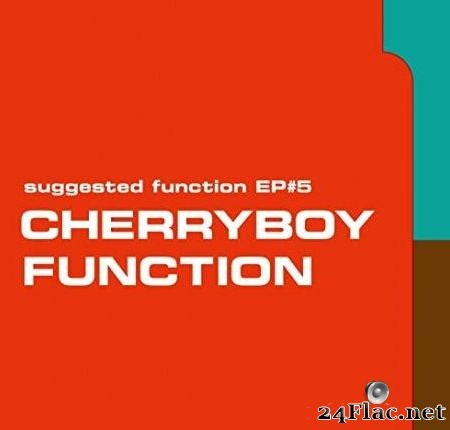 Cherryboy Function - Suggested Function EP#5 (2020) [FLAC (tracks + .cue)]