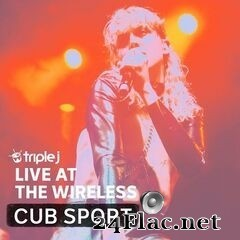 Cub Sport - triple j Live At The Wireless: The Corner Hotel, Melbourne 2018 (2020) FLAC