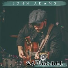 John Adams - Acoustic Covers (2020) FLAC