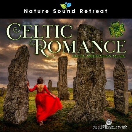 Nature Sound Retreat - Celtic Romance: Celtic Meditation Music (2020) Hi-Res
