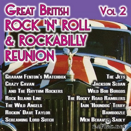VA - The Great British Rock 'n' Roll & Rockabilly Reunion, Vol. 2 (2020) Hi-Res