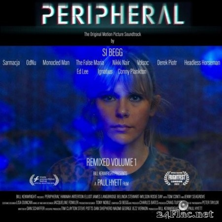 Si Begg - Peripheral Original Motion Picture Soundtrack : Remixed Volume 1 (2020) Hi-Res