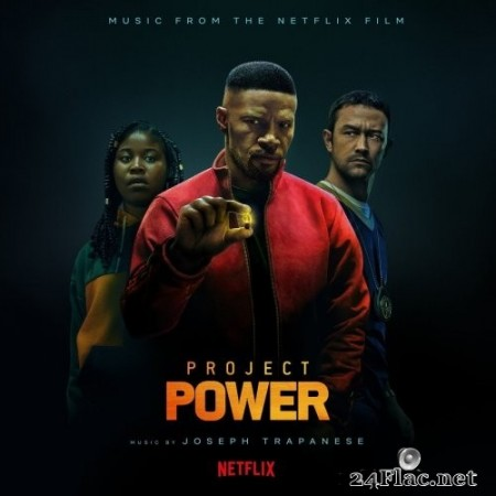 Joseph Trapanese - Project Power (Music from the Netflix Film) (2020) Hi-Res