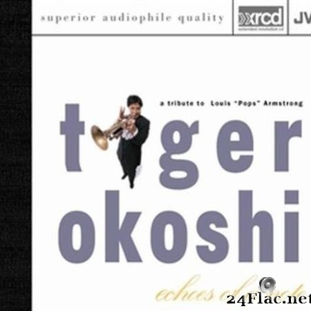 Tiger Okoshi - Echoes of a Note (A Tribute to Louis Pops Armstrong) (1993) [FLAC (tracks + .cue)]