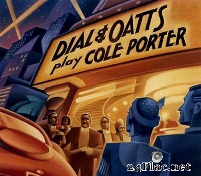 Garry Dial & Dick Oatts - Dial & Oatts Play Cole Porter (1993) [FLAC (tracks + .cue)]