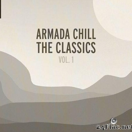 VA - Armada Chill – The Classics (Vol. 1) (2020) [FLAC (tracks)]