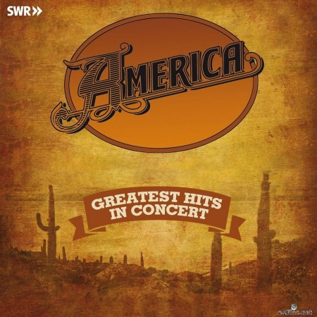 America - Greatest Hits - In Concert (Live) (2020) FLAC + Hi-Res