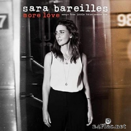 Sara Bareilles - More Love: Songs from Little Voice Season One (2020) FLAC
