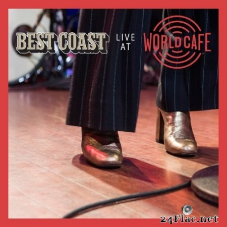 Best Coast - Live At World Cafe (2020) Hi-Res + FLAC