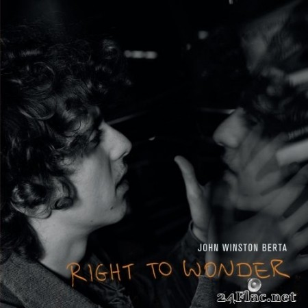 John Winston Berta - Right to Wonder (2020) Hi-Res