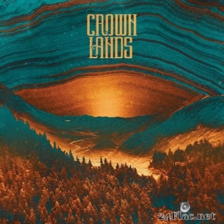 Crown Lands - Crown Lands (2020) Hi-Res