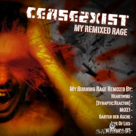 Cease2Xist - My Remixed Rage (2013) Hi-Res