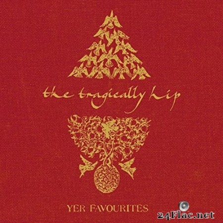 The Tragically Hip - Yer Favourites (2006/2020) Hi-Res