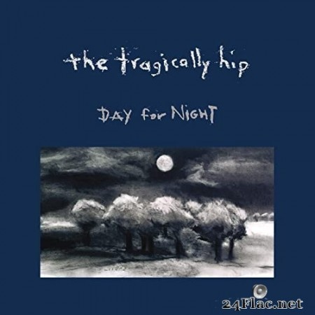 The Tragically Hip - Day For Night (1994/2020) Hi Res