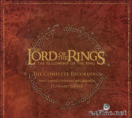 Howard Shore - The Lord of the Rings - The Fellowship of the Ring - The Complete Recordings (2005) [FLAC (tracks)]