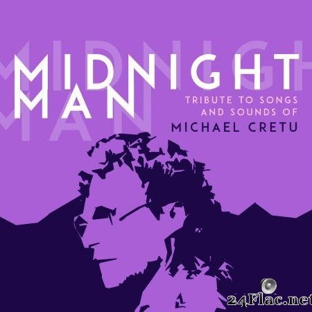 VA - Midnight Man: Tribute to Songs and Sounds of Michael Cretu (2020) [FLAC (tracks)]