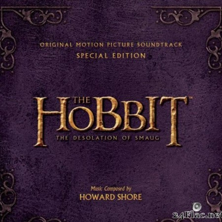 Howard Shore - The Hobbit - The Desolation Of Smaug (Special Edition) (2013) [FLAC (tracks)]