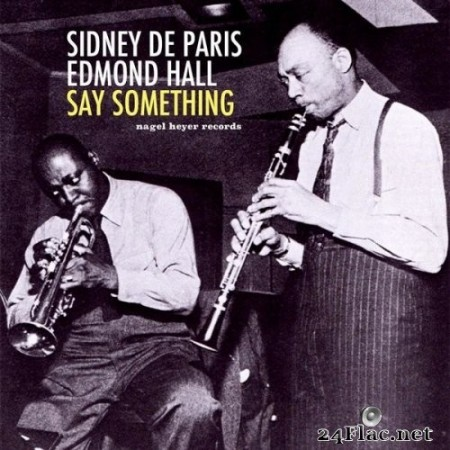Sidney De Paris & Edmond Hall - Say Something (2020) Hi-Res