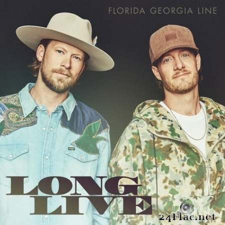 Florida Georgia Line - Long Live (Single) (2020) Hi-Res