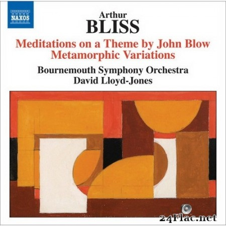 David Lloyd-Jones, Bournemouth Symphony Orchestra - Bliss - Meditations on a Theme by John Blow (2010) Hi-Res