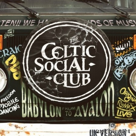 The Celtic Social Club - From Babylon to Avalon (UK Version) (2020) Hi-Res