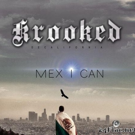DeCalifornia - MEX I CAN (2019)  [FLAC (tracks)]