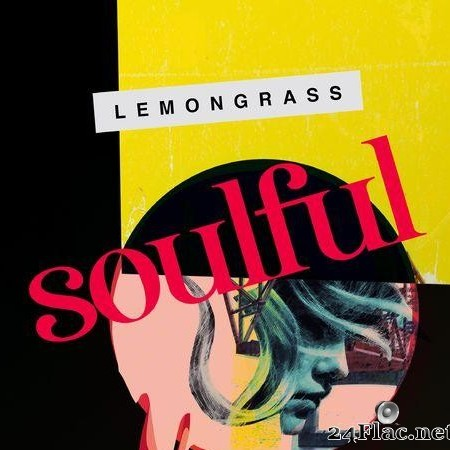 Lemongrass - Soulful  (2020) [FLAC (tracks)]