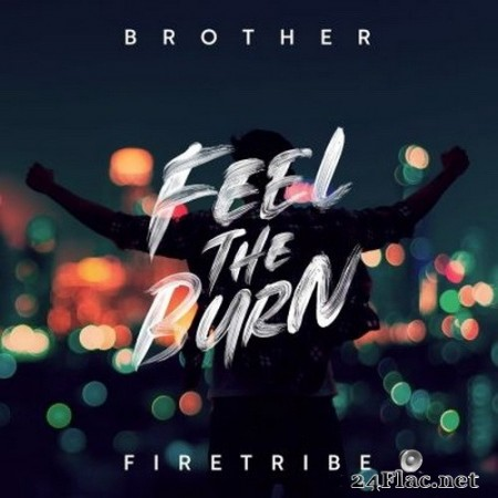 Brother Firetribe - Feel the Burn (2020) FLAC