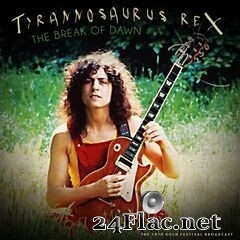 T. Rex - The Break of Dawn (Live 1970) (2020) FLAC