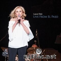 Laura Tate - Live from El Paso (2020) FLAC