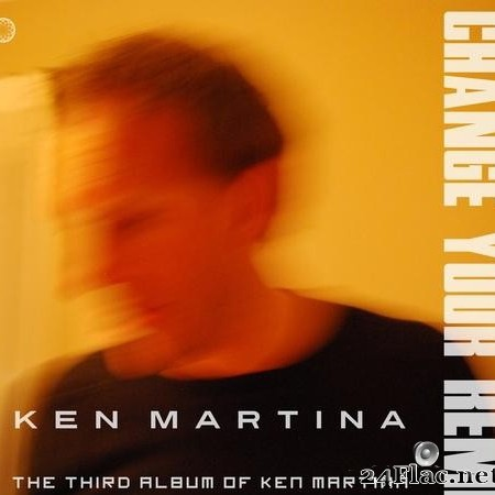 Ken Martina - Change Your Remix (2020) [FLAC (tracks)]