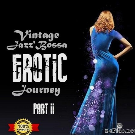 VA - Vintage Jazz'Bossa EROTIC Journey, Part.II (2020) [FLAC (tracks)]
