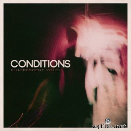 Conditions - Fluorescent Youth (10 Year Anniversary) (2020) Hi-Res + FLAC