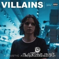 Emma Blackery - Villains (Acoustic Anniversary Edition) (2020) FLAC