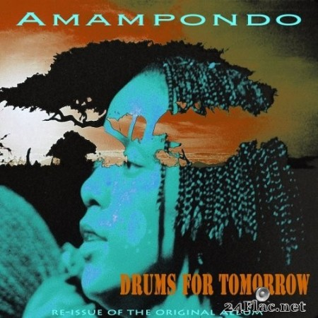 Amampondo - Drums for Tomorrow (Re-Issue) (2020) Hi-Res