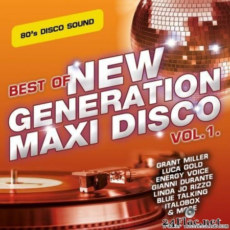 VA - Best of New Generation Maxi Disco Vol. 1 (2020) [FLAC (tracks)]